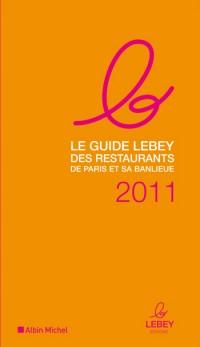 Le guide Lebey 2011
