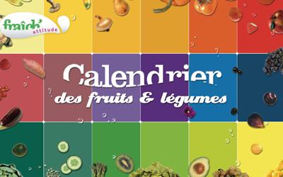 Le calendrier des fruits et légumes !