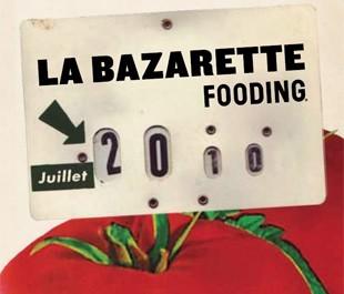 La Bazarette Fooding : à connaître absolument !