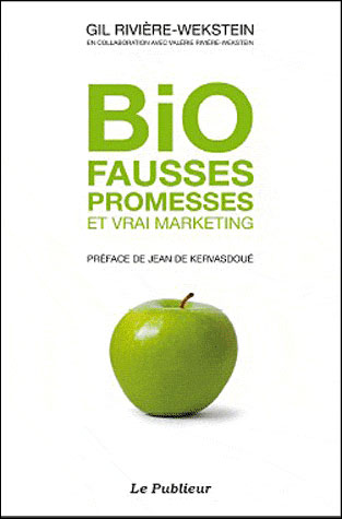 A lire : Bio, fausses promesses et vrai marketing